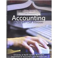 Applications of Accounting: ACGL 201 Lab Manual by UNIV OF NORTH CAROLINA WILMINGTON ACCOUNTING DEPT, 9781465217660