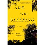 Are You Sleeping by Barber, Kathleen, 9781501157660