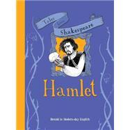 Hamlet by Knapman, Timothy; Shimony, Yaniv, 9781609927660