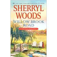 Willow Brook Road by Woods, Sherryl, 9780778317661