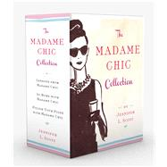 The Madame Chic Collection by Scott, Jennifer L., 9781501147661