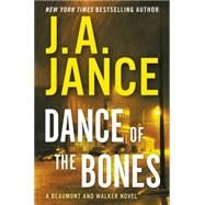 Dance of the Bones by Jance, Judith A., 9780062297662