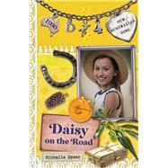 Daisy on the Road by Hamer, Michelle; Masciullo, Lucia, 9780143307662
