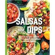 Salsas & Dips by Fennimore, Mamie, 9781604337662