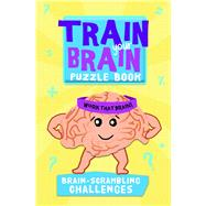 Brain-scrambling Challenges by Barron's Educational Series, Inc., 9781438007663