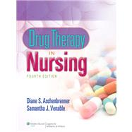 Drug Therapy in Nursing by Aschenbrenner, Diane; Venable, Samantha, 9781451187663