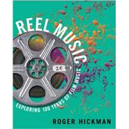 Reel Music by Hickman, Roger, 9780393937664