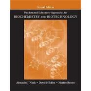Fundamental Laboratory Approaches for Biochemistry and Biotechnology, 2nd Edition by Alexander J. Ninfa (University of Michigan, Ann Arbor ); David P. Ballou (University of Michigan, Ann Arbor ); Marilee Benore (University of Michigan, Dearborn), 9780470087664