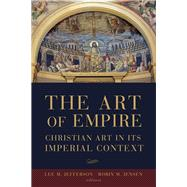 The Art of Empire by Jefferson, Lee M.; Jensen, Robin M., 9781451487664