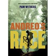 Andreo's Race by Withers, Pam, 9781770497665