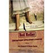 Red Holler: Contemporary Appalachian Literature by Branscum, John; Thomas, Wayne, 9781936747665