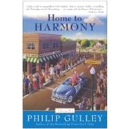 Home to Harmony by Gulley, Philip, 9780060727666