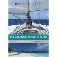 The Atlantic Crossing Guide by Russell, Jane, 9781472947666