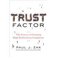 Trust Factor by Zak, Paul J., 9780814437667