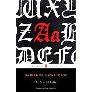 The Scarlet Letter by Hawthorne, Nathaniel; Perrotta, Tom; Milder, Robert; Connolly, Thomas E. (CON), 9780143107668