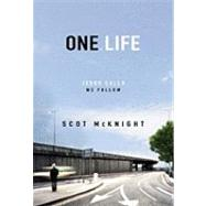 One.Life: Jesus Calls, We Follow by McKnight, Scot, 9780310277668