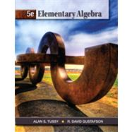 Elementary Algebra by Tussy, Alan S.; Gustafson, R. David, 9781111567668