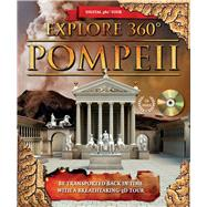 Explore Pompeii 360ø: Be Transported Back in Time With a Breathtaking 3d Tour by Chrisp, Peter, 9780764167669