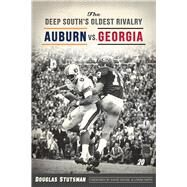 The Deep South's Oldest Rivalry by Stutsman, Douglas; Housel, David; Smith, Loran, 9781467137669