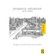 Property Valuation: The Five Methods by Scarrett; Doug, 9780415717670