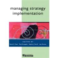 Managing Strategy Implementation by Flood, Patrick C.; Dromgoole, Tony; Carroll, Stephen; Gorman, Liam, 9780631217671