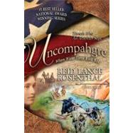 Uncompahgre: Where Water Turns Rock Red by Rosenthal, Reid Lance, 9780982157671