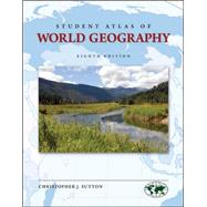 Student Atlas of World Geography by Sutton, Christopher, 9780073527673