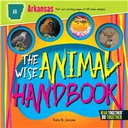The Wise Animal Handbook Arkansas by Jerome, Kate B., 9780738527673