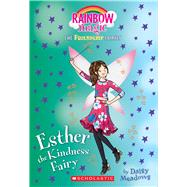 Esther the Kindness Fairy (Friendship Fairies #1) A Rainbow Magic Book by Meadows, Daisy, 9781338157673