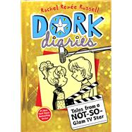 Dork Diaries 7 Tales from a Not-So-Glam TV Star by Russell, Rachel Renée; Russell, Rachel Renée, 9781442487673