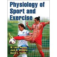 Physiology of Sport & Exercise 6E w/ Web Study Guide by Kenney, W. Larry, 9781450477673