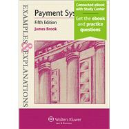 Examples & Explanations: Payment Systems, Fifth Edition by Brook, James, 9781454817673