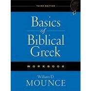 Basics of Biblical Greek Workbook by William D. Mounce, 9780310287674