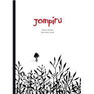 Jompirú/ Jompirú by Roldán, Gustavo; Guridi, Raúl Nieto, 9788415357674