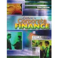 Lectures in Corporate Finance by KALE, JAYANT R, 9780757557675