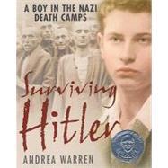 Surviving Hitler: A Boy in the Nazi Death Camps 9780060007676U