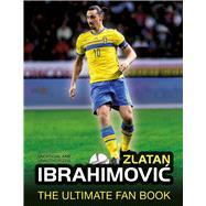 Zlatan Ibrahimovic by Besley, Adrian, 9781780977676