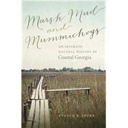 Marsh Mud and Mummichogs by Sherr, Evelyn B., 9780820347677