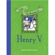 Henry V by Knapman, Timothy; Shimony, Yaniv, 9781609927677