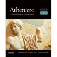 Athenaze, Book II: An Introduction to Ancient Greek by Balme, Maurice, 9780190607678