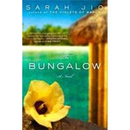 The Bungalow A Novel by Jio, Sarah, 9780452297678