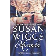 Miranda by Wiggs, Susan, 9780778317678
