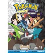 Pokémon Black and White, Vol. 15 by Kusaka, Hidenori; Yamamoto, Satoshi, 9781421567679