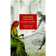 Thus Were Their Faces by OCAMPO, SILVINABALDERSTON, DANIEL, 9781590177679