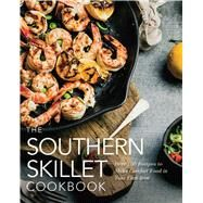 The Southern Skillet Cookbook by Cider Mill Press, 9781604337679