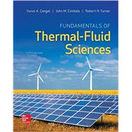 Fundamentals of Thermal-Fluid Sciences by Cengel, Yunus; Turner, Robert; Cimbala, John, 9780078027680