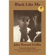 Black Like Me : 50th Anniversary Edition by Unknown, 9780916727680