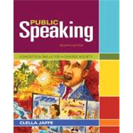 Public Speaking Concepts and Skills for a Diverse Society by Jaffe, Clella, 9781111347680