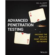 Advanced Penetration Testing by Allsopp, Wil, 9781119367680