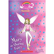 Mary the Sharing Fairy (Friendship Fairies #2) A Rainbow Magic Book by Meadows, Daisy, 9781338157680